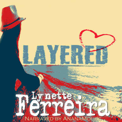 Layered Audiobook, by Lynette Ferreira
