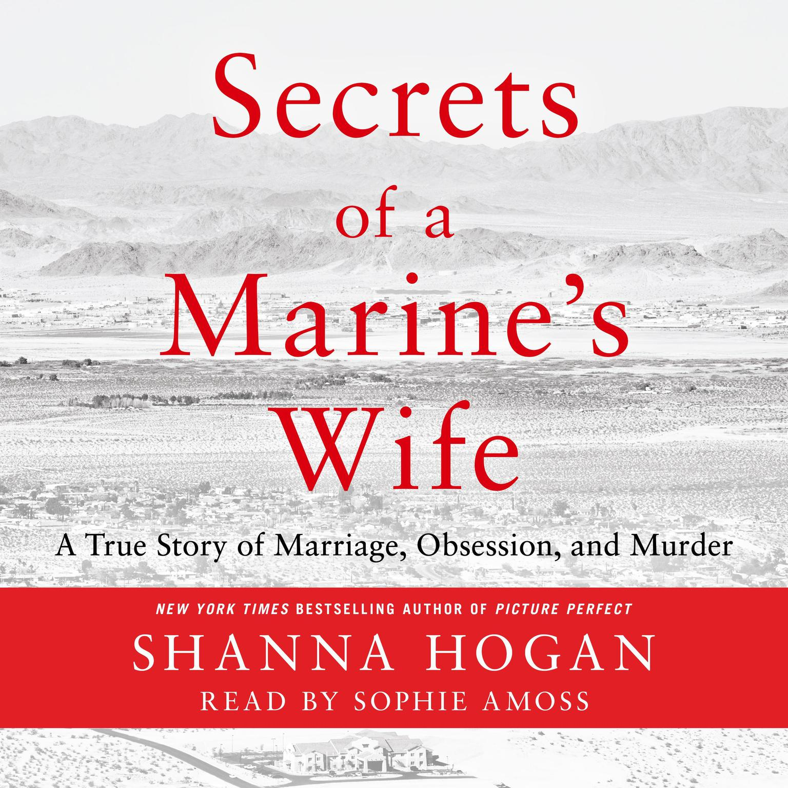 Printable Secrets of a Marine's Wife: A True Story of Marriage, Obsession, and Murder Audiobook Cover Art