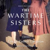 The Wartime Sisters: A Novel Audiobook, by Lynda Cohen Loigman