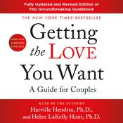 Getting the Love You Want: A Guide for Couples Audiobook, by Harville Hendrix, Helen LaKelly Hunt, Harville Hendrix, Ph.D.