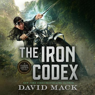 The Iron Codex: A Dark Arts Novel Audiobook, by David Mack