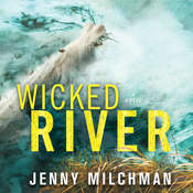 Wicked River: A Novel Audiobook, by Jenny Milchman