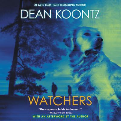 Watchers Audiobook, by Dean Koontz
