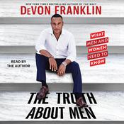 The Truth about Men Audiobook, by DeVon Franklin