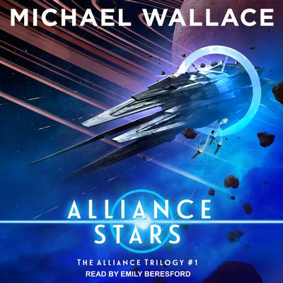 Alliance Stars Audiobook, by Michael Wallace
