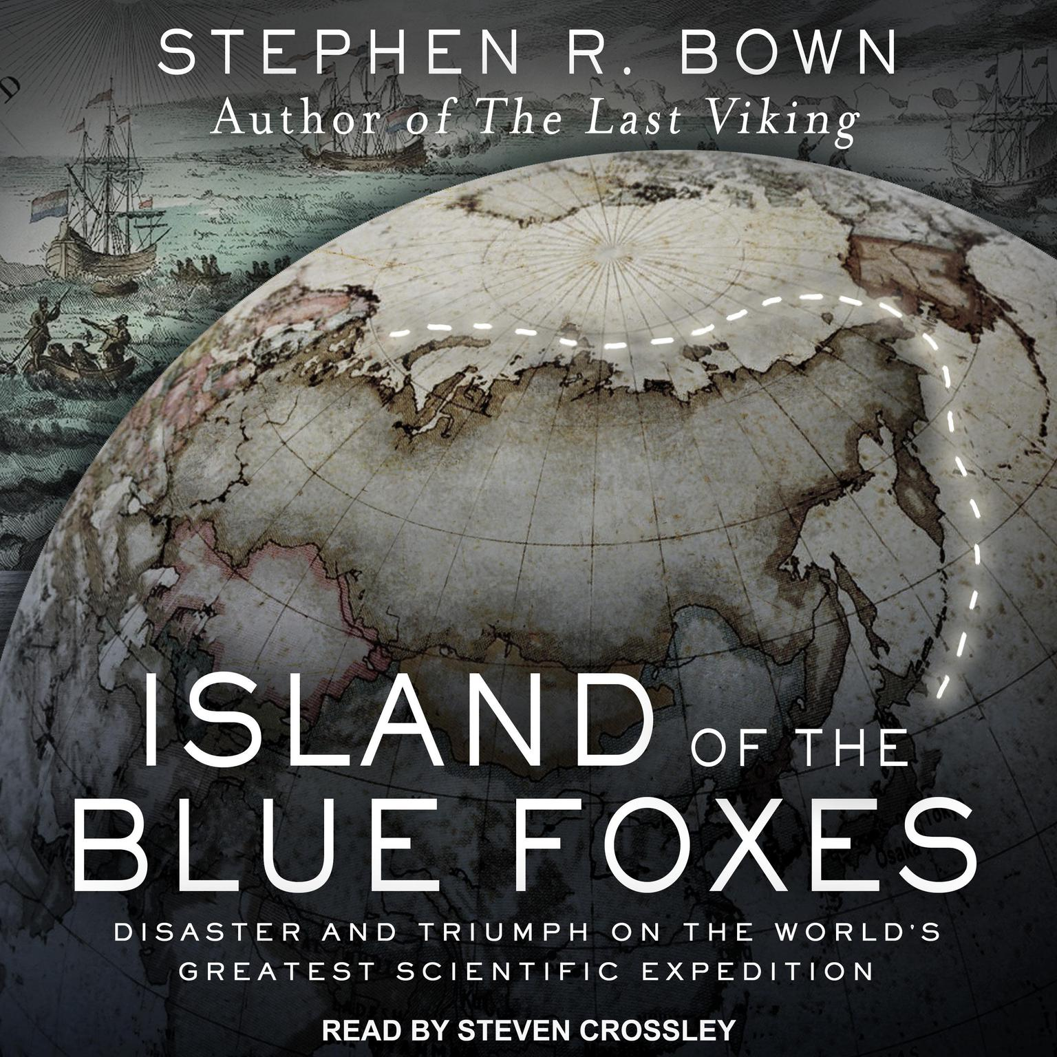 Printable Island of the Blue Foxes: Disaster and Triumph on the World's Greatest Scientific Expedition Audiobook Cover Art