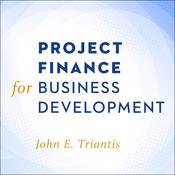 Project Finance for Business Development Audiobook, by Author Info Added Soon