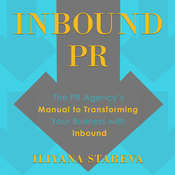 Inbound PR: The PR Agencys Manual to Transforming Your Business With Inbound Audiobook, by Author Info Added Soon