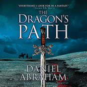 The Dragons Path Audiobook, by Daniel Abraham