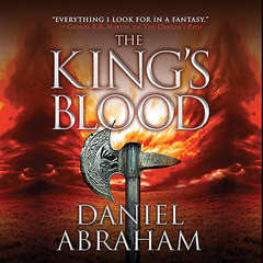 The Kings Blood Audiobook, by Daniel Abraham