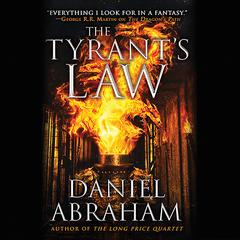 The Tyrants Law Audiobook, by Daniel Abraham