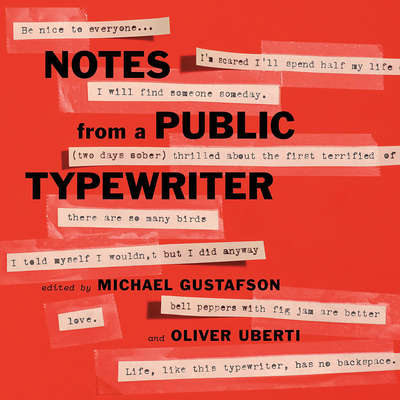 Notes from a Public Typewriter Audiobook, by Author Info Added Soon
