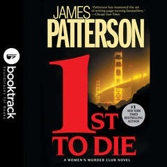 1st To Die: Booktrack Edition Audiobook, by James Patterson