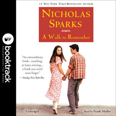 A Walk to Remember: Booktrack Edition Audiobook, by Nicholas Sparks