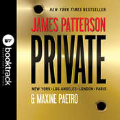 Private: Booktrack Edition Audiobook, by James Patterson, Maxine Paetro