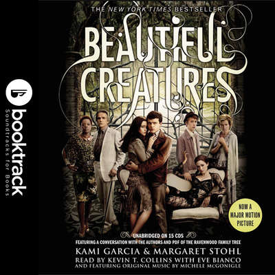 Beautiful Creatures: Booktrack Edition Audiobook, by Margaret Stohl