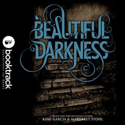 Beautiful Darkness: Booktrack Edition Audiobook, by Margaret Stohl