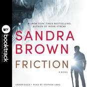 Friction: Booktrack Edition Audiobook, by Sandra Brown