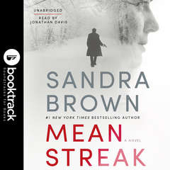 Mean Streak: Booktrack Edition Audiobook, by Sandra Brown