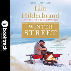 Winter Street: Booktrack Edition Audiobook, by Elin Hilderbrand