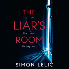 The Liars Room Audiobook, by Simon Lelic
