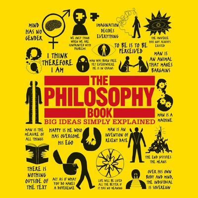 The Philosophy Book: Big Ideas Simply Explained Audiobook, by Author Info Added Soon