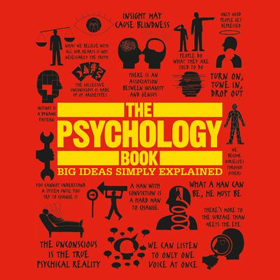 The Psychology Book: Big Ideas Simply Explained Audiobook, by Author Info Added Soon