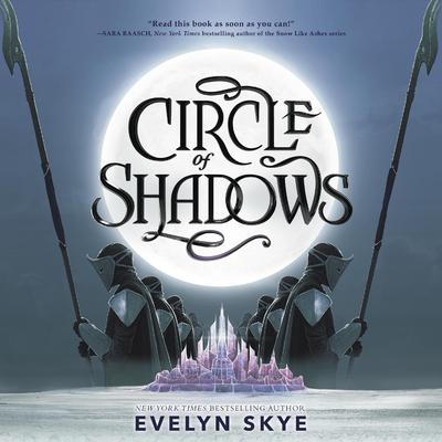 Circle of Shadows Audiobook, by Evelyn Skye