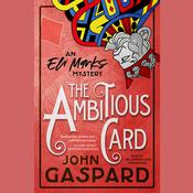 The Ambitious Card  Audiobook, by John Gaspard