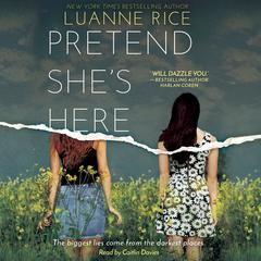 Pretend She's Here Audiobook, by Luanne Rice
