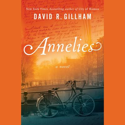 Annelies: A Novel Audiobook, by David R. Gillham