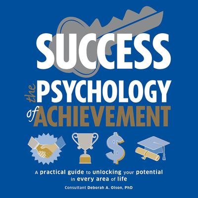 Success: The Psychology of Achievement Audiobook, by Author Info Added Soon