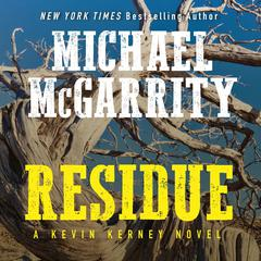 Residue: A Kevin Kerney Novel Audiobook, by Michael McGarrity
