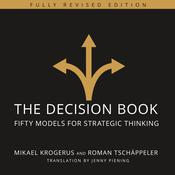 The Decision Book: Fifty Models for Strategic Thinking (Fully Revised Edition) Audiobook, by Author Info Added Soon