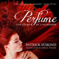 Perfume: The Story of a Murderer Audiobook, by Patrick Süskind