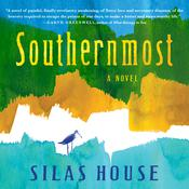Southernmost Audiobook, by Silas House