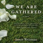 We Are Gathered Audiobook, by Author Info Added Soon
