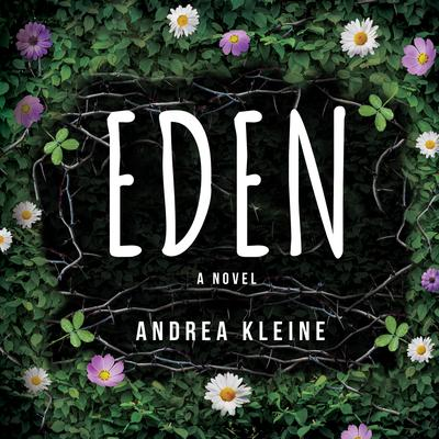Eden Audiobook, by Andrea Kleine