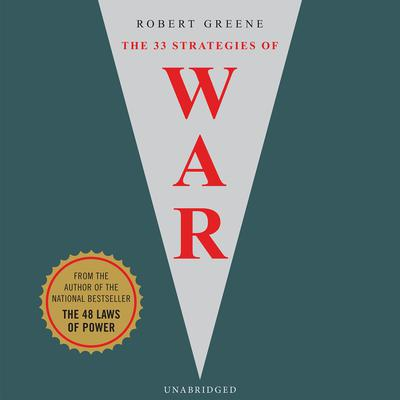 The 33 Strategies of War Audiobook, by Robert Greene