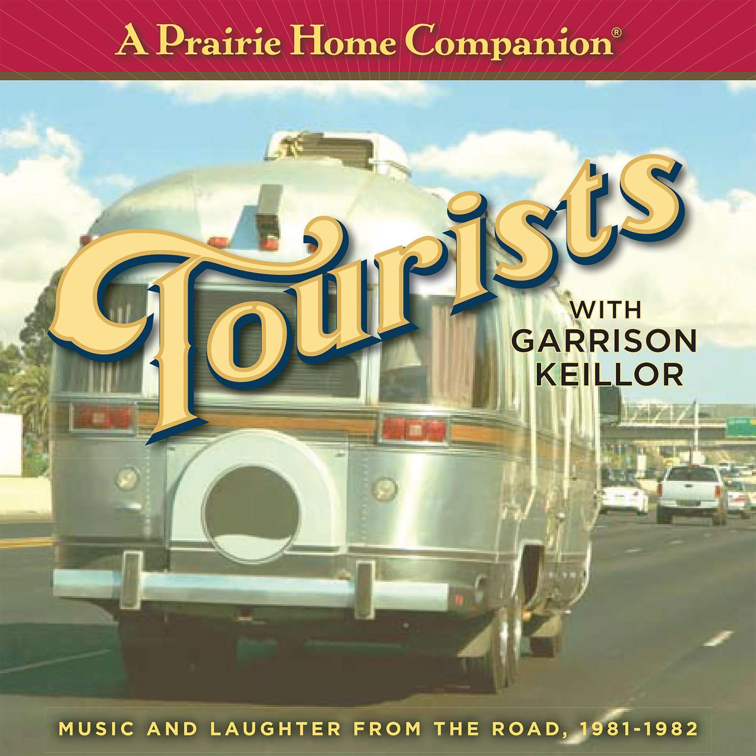 A Prairie Home Companion: Tourists Audiobook, by Garrison Keillor