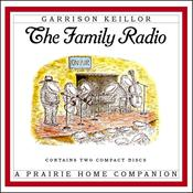 The Family Radio Audiobook, by Garrison Keillor