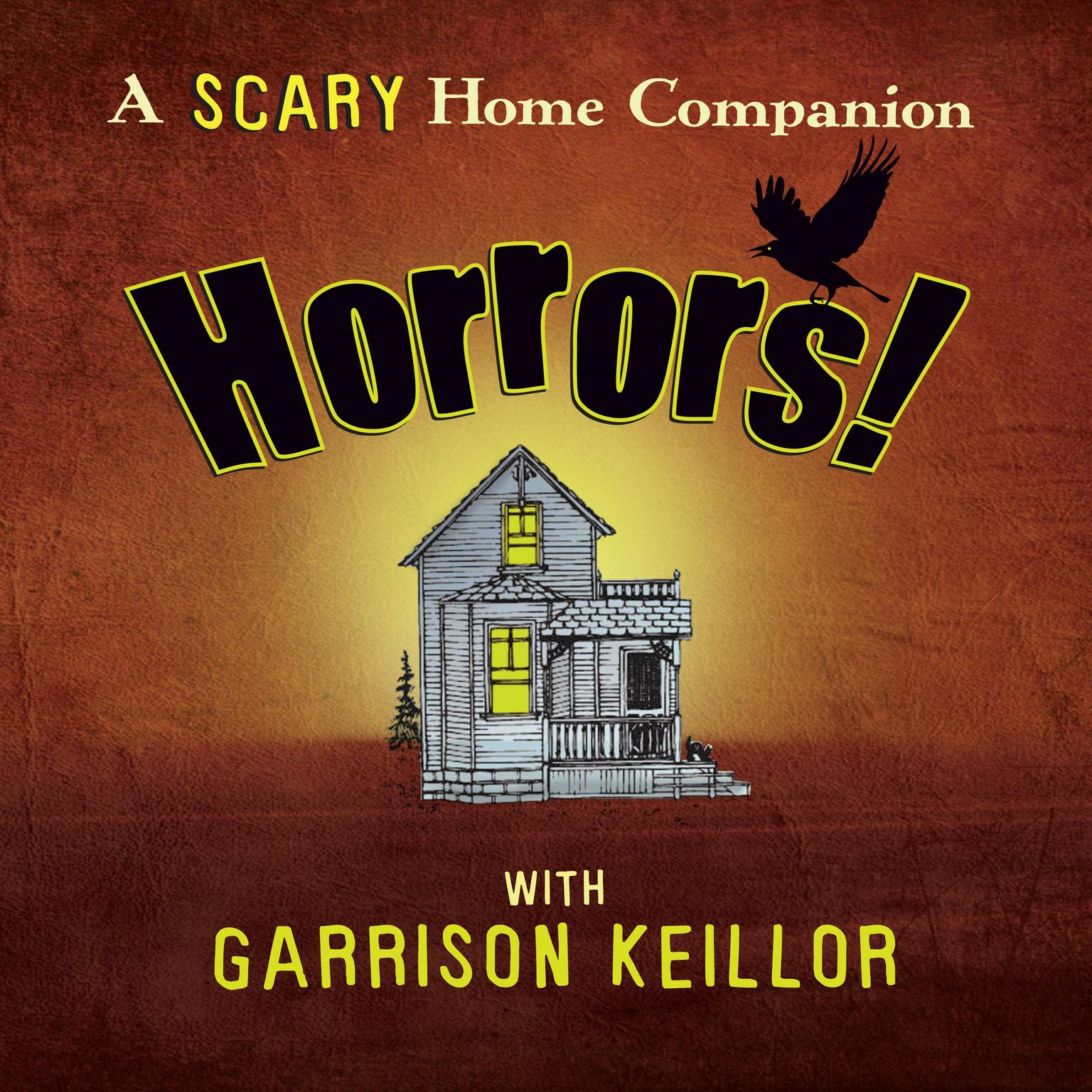 Horrors! Audiobook, by Garrison Keillor