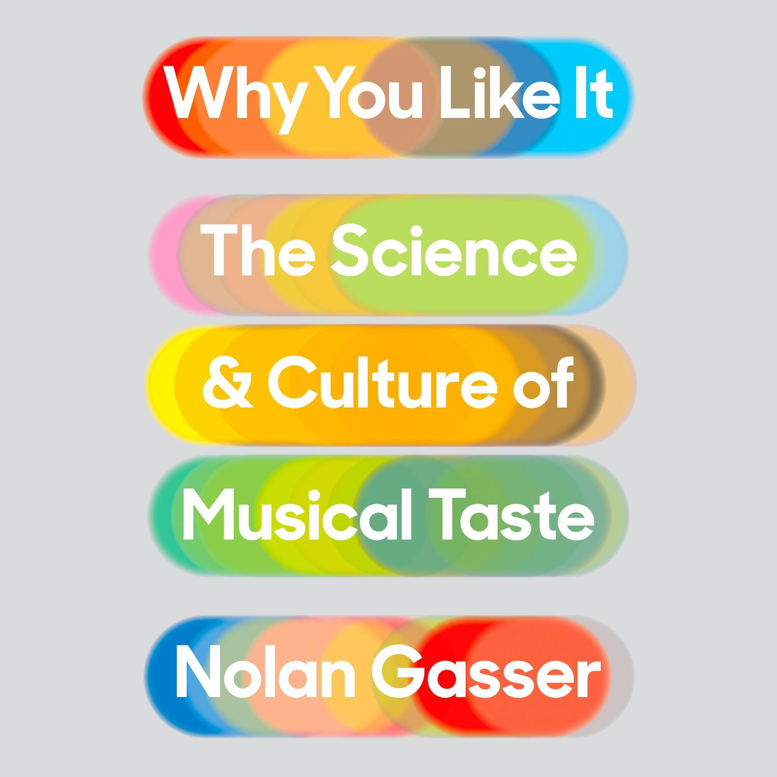 Printable Why You Like It: The Science and Culture of Musical Taste Audiobook Cover Art