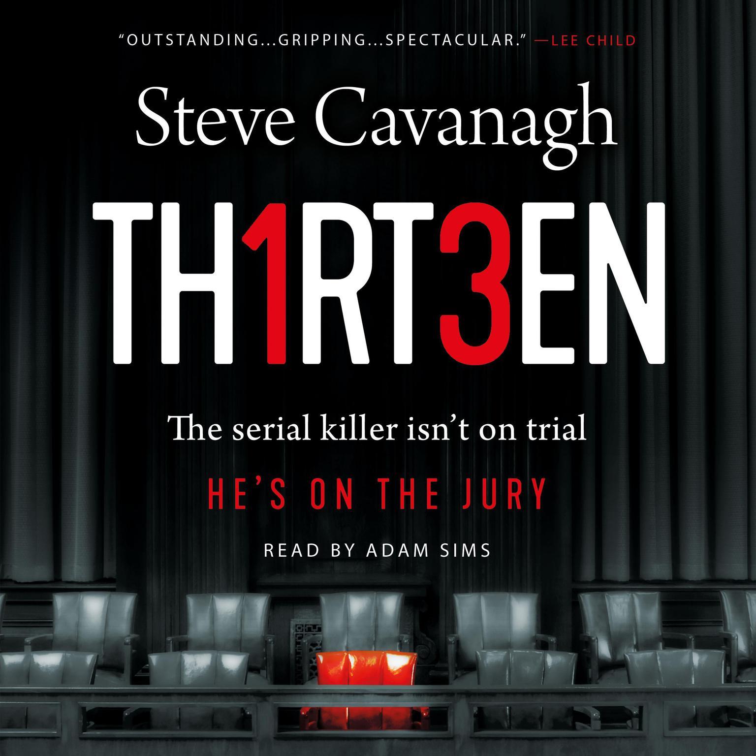 Printable Thirteen: The Serial Killer Isn't on Trial. He's on the Jury. Audiobook Cover Art