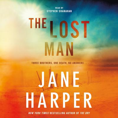 The Lost Man Audiobook, by Jane Harper