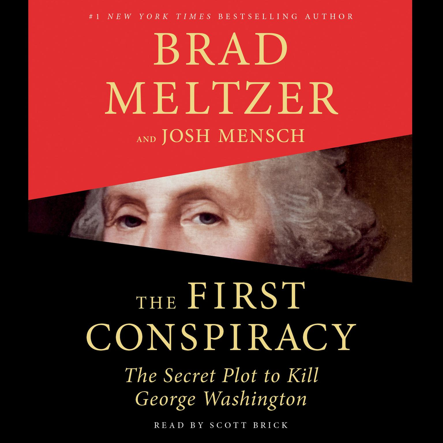 Printable The First Conspiracy: The Secret Plot to Kill George Washington Audiobook Cover Art