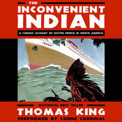 The Inconvenient Indian: A Curious Account of Native People in North America Audiobook, by Author Info Added Soon