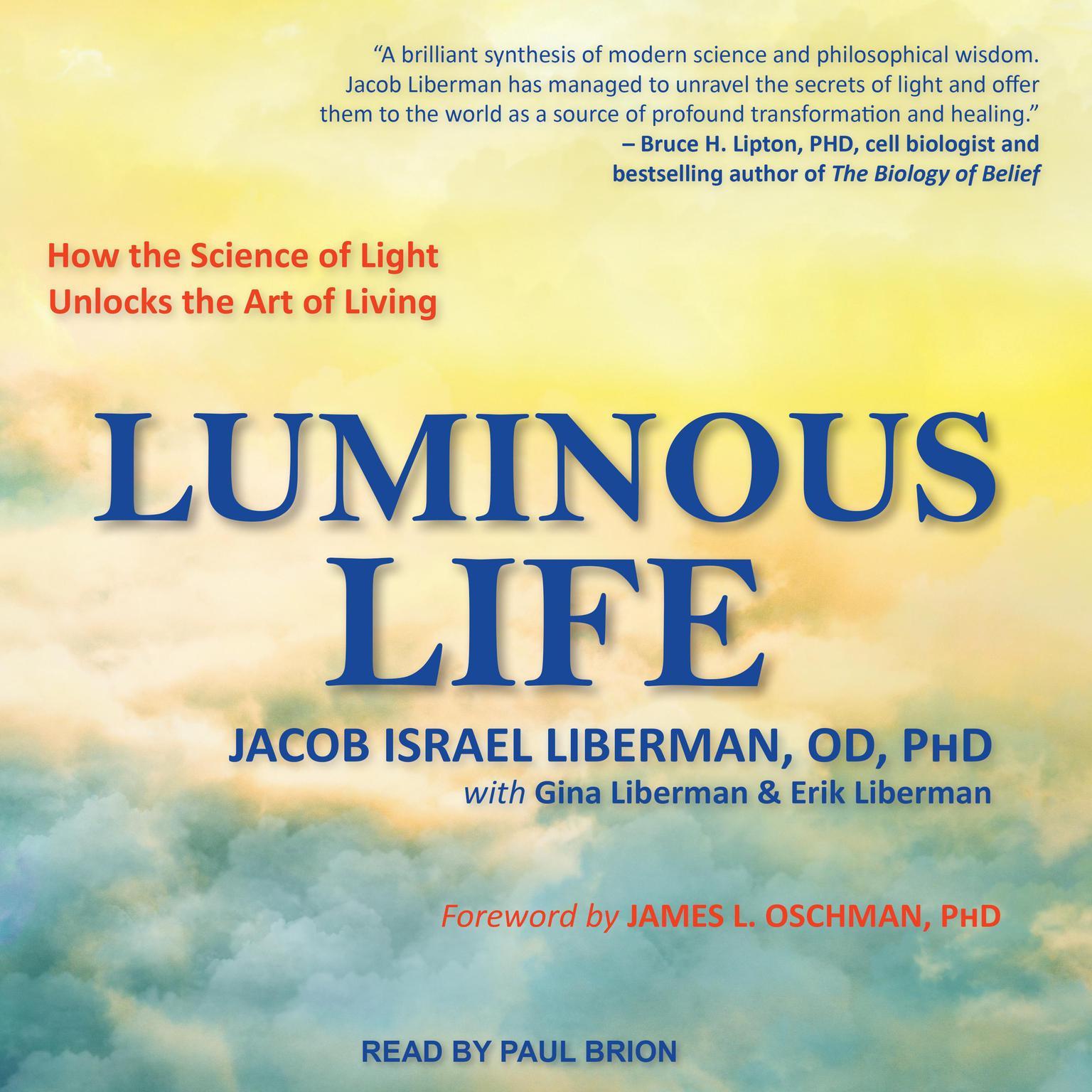 Printable Luminous Life: How the Science of Light Unlocks the Art of Living Audiobook Cover Art