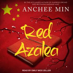 Red Azalea Audiobook, by Anchee Min