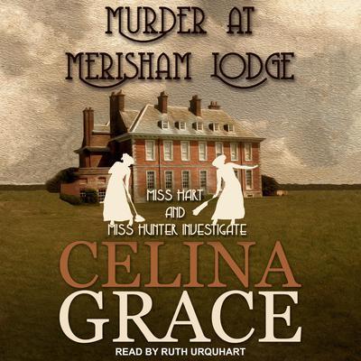 Murder at Merisham Lodge Audiobook, by Celina Grace